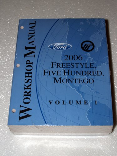 2006-ford-freestyle-five-hundred-mercury-montego-workshop-manuals-2-volume-set