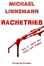 Rachetrieb: Kriminalroman (German Edition)