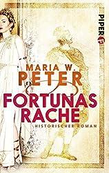Fortunas Rache: Historischer Roman (Invita 1)