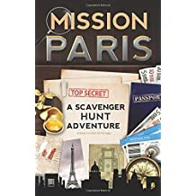 Mission Paris: A Scavenger Hunt Adventure (For Kids) by Aragon, Catherine (January 14, 2014) Paperback