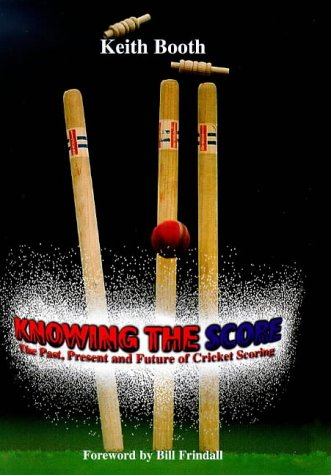 Knowing the Score: Past, Present and Future of Cricket Scoring