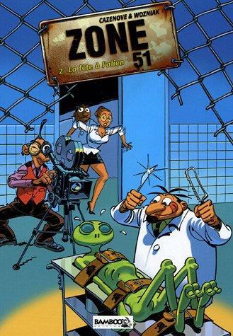 Zone 51, Tome 2 : La fête à l'alien