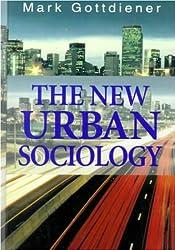 The New Urban Sociology