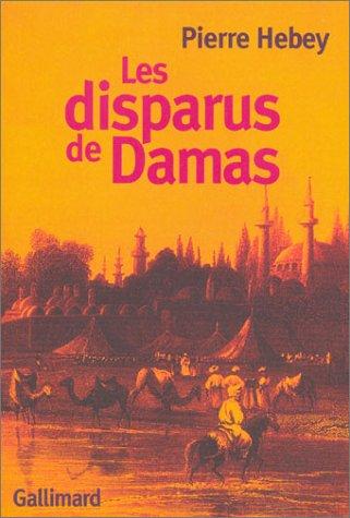 Les Disparus de Damas par Pierre Hebey