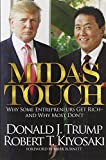Midas Touch: Why Some Entrepreneurs Get Rich and Why Most Don't by Robert T. Kiyosaki (2012-11-20)