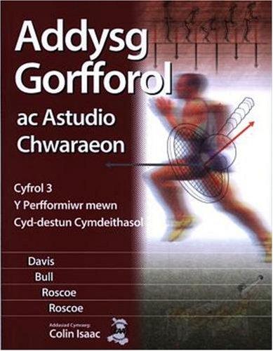 Addysg Gorfforol ac Astudio Chwaraeon: Cyfrol 3 - Perfformiwr Mewn Cyd-Destun Cymdeithasol, Y por Bob Davis