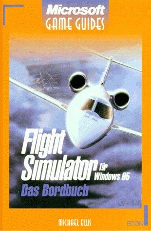 Flight Simulator für Windows 95. Das Bordbuch. -