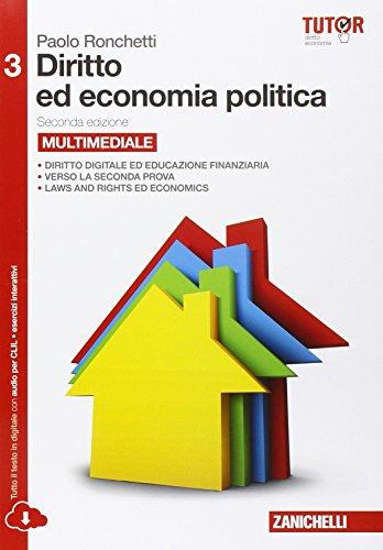Diritto ed economia politica. Per le Scuole superiori. Con e-book. Con espansione online: 3