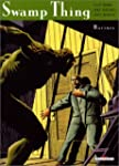 Swamp Thing, tome 1 : Racines