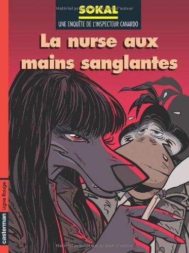 Canardo, tome 12 : La Nurse aux mains sanglantes