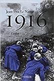 1916 de Jean-Yves LE NAOUR ( 23 octobre 2014 )