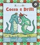 Cocco e Drilli. Con CD Audio