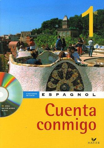 Espagnol 1e : Cuenta conmigo