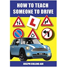 How to Teach Someone to Drive (English Edition)