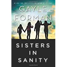 Sisters in Sanity by Gayle Forman (2009-05-05)