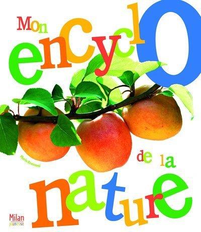 Mon encyclo de la nature par Marie Brossoni