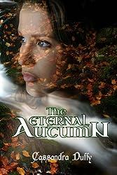 The Eternal Autumn: Volume 2 (Vaelandrian Goddesses)