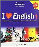 I love english. Le regole semplici per apprendere la lingua inglese. Per la Scuola media: 1