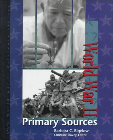 World War II : primary sources