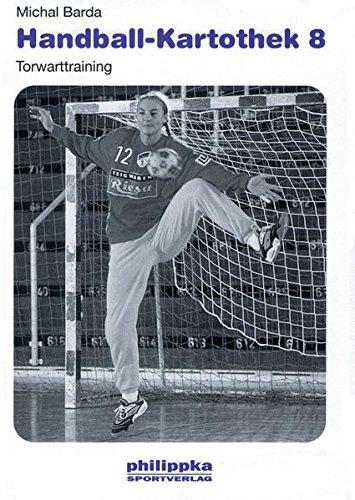 Handball-Kartothek: Torwarttraining: Bd 8 (Livre en allemand)