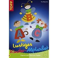 Lustiges Kinder-Alphabet. Figuren und Tiere aus Papier