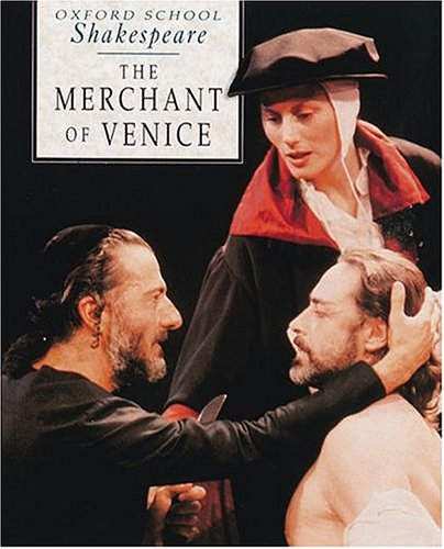 MERCHANT OF VENICE (Oxford School Shakespeare)