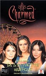 Charmed, tome 10 : La Statue maléfique