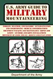Mountains exist in almost every country in the world and almost every war has included some type of mountain operations. This pattern will not change, and soldiers will continue to fight in mountainous terrain in future conflicts. Although mountain o...
