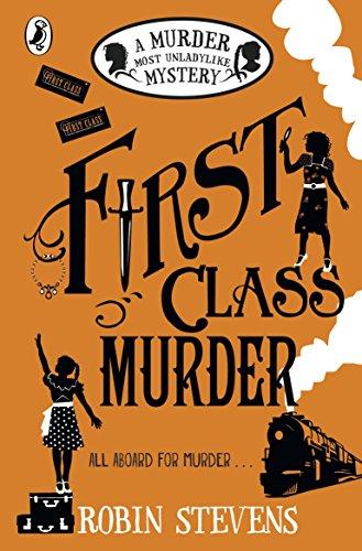 First Class Murder: A Murder Most Unladylike Mystery