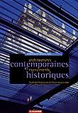 Architectures contemporaines et monuments historiques : Guides des réalisations en France depuis 1980