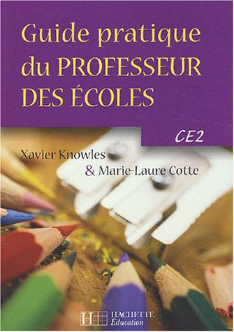 Guide pratique du professeur des écoles, CE2