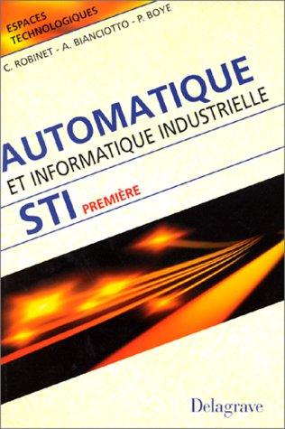 Automatique et informatique industrielle, STI première