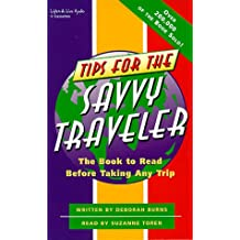 Tips for the Savvy Traveler: The Audiobook to Hear Before Taking Any Trip