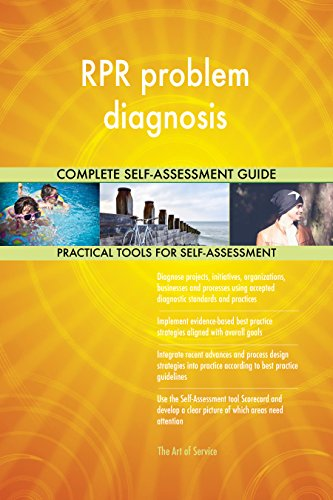 RPR problem diagnosis All-Inclusive Self-Assessment - More than 710 Success  Criteria, Instant Visual Insights, Comprehensive Spreadsheet Dashboard,