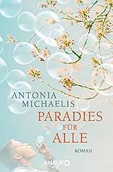 Paradies für alle: Roman