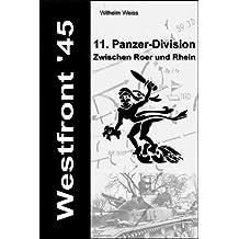 Westfront' 45 - 11. Panzer-Division - Zwischen Roer und Rhein