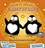 [(Gus & Waldo Crazy in Love)] [By (author) Massimo Fenati] published on (November, 2010)