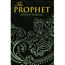 THE PROPHET (Wisehouse Classics Edition) (English Edition)