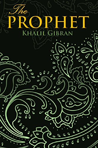 THE PROPHET (Wisehouse Classics Edition) (English Edition) por Khalil Gibran