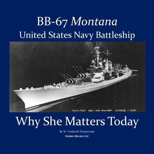 battleship-montana-bb-67-us-navy-battleship-why-she-matters-today