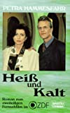 Heiß und Kalt - Petra Hammesfahr