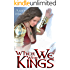 When We Were Kings (The Wolf of Oberhame Book 1)