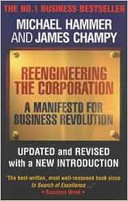 reengineering the corporation a manifesto for Reengineering the corporation - a manifesto for it evolution_管理学_高等教育_教育专区 暂无评价|0人阅读|0次下载 | 举报文档 reengineering the corporation - a.