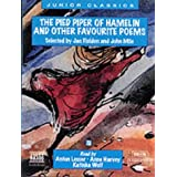 The Pied Piper of Hamelin and Other Favorite Poems