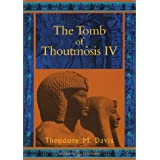 The Tomb of Thoutmosis IV