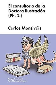 El consultorio de la Doctora Ilustración par Carlos Monsiváis