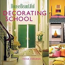 Decorating School (House Beautiful)