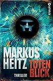 'Totenblick: Thriller' von Markus Heitz