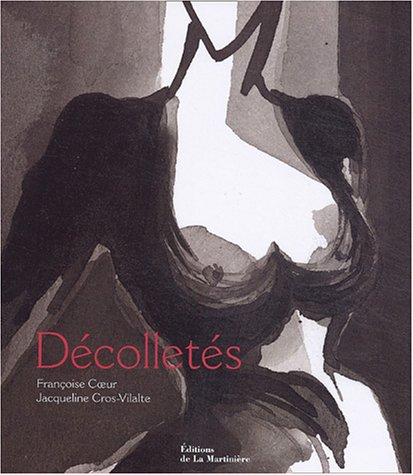 Décolletés par Françoise Coeur, Jacqueline Cros-Vilalte