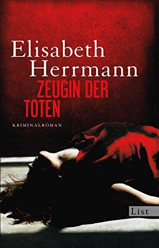 Zeugin der Toten: Kriminalroman